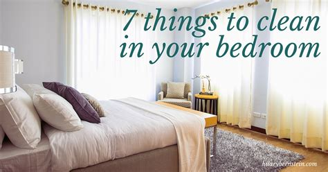 How Do You Clean Your Bedroom by When You Re Cleaning Your House Don T Forget To Clean
