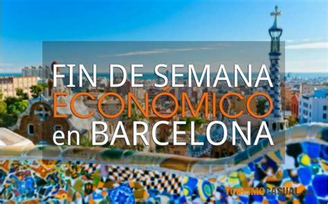 fin de semana economico en barcelona