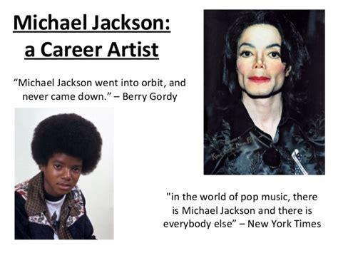 michael jackson biography presentation michael jackson a career artist