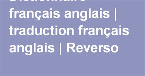 layout traduction francais dictionnaire fran 231 ais anglais traduction fran 231 ais
