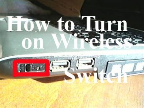 how to turn on the wireless connection switch on a toshiba laptop