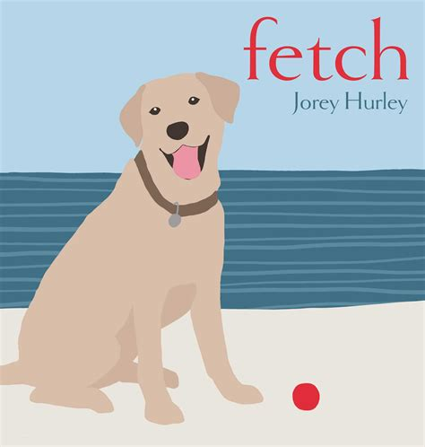 Fetch Search Fetch Book By Jorey Hurley Official Publisher Page Simon Schuster