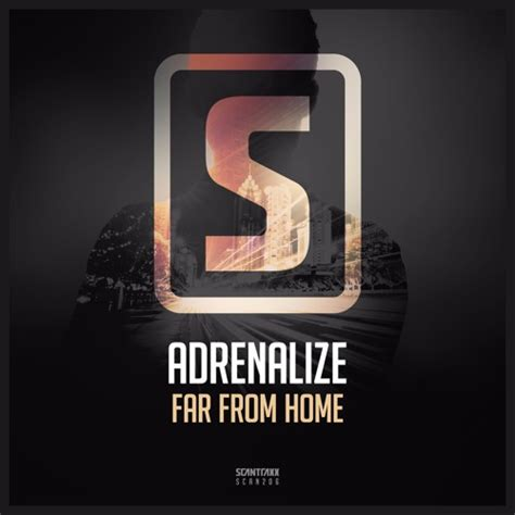 adrenalize far from home scan206 by scantraxx recordz