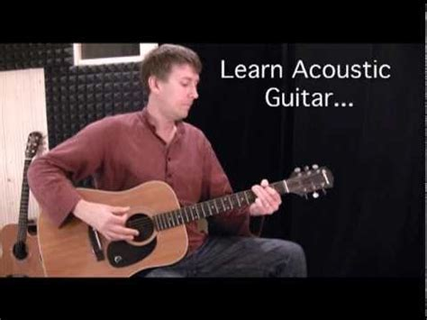 learn guitar youtube learn acoustic guitar for absolute beginners chords