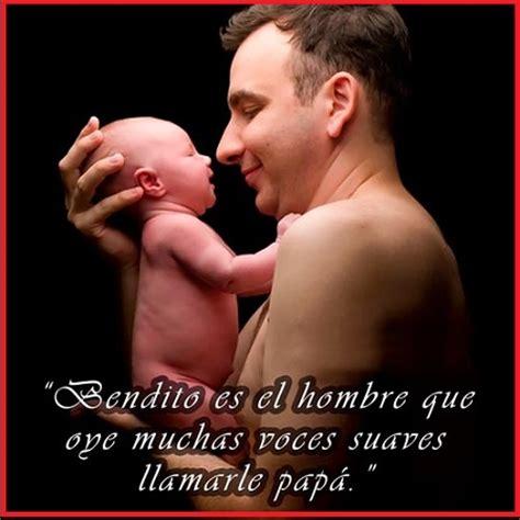 imagenes con frases bonitas para el dia del padre frases bonitas con imagenes para el dia del padre