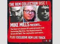 The REM Collection Disc 1 Mike Mills Presents... The Best ... Jayhawks Discogs