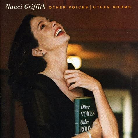 Nanci Griffith Other Voices Other Rooms arlonet other voices other rooms nancy griffith 1993