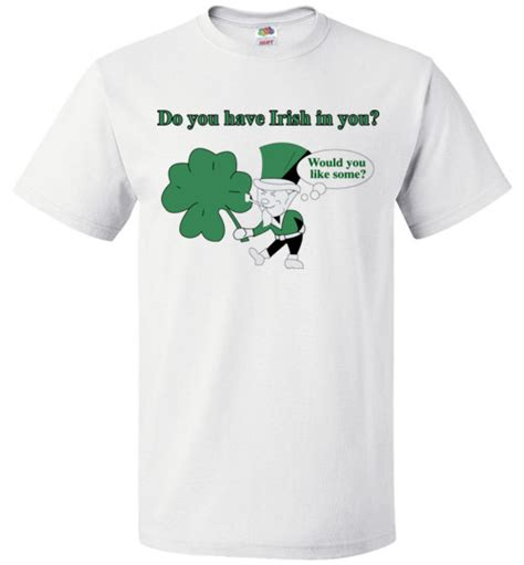 st s day shirt do you in you would you like some st