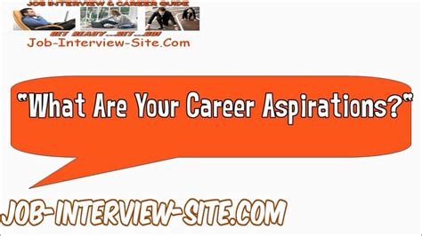 what are your career aspirations interview question and