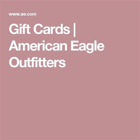 American Eagle Outfitters Gift Card - 1000 ideas about american eagle gift card on pinterest gift cards eagles shop and