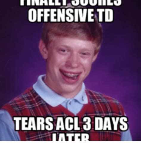 Knee Surgery Meme - offensive to tears acl 3days inter acl meme on me me