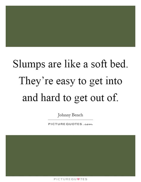 how to get out of bed easier getting out of bed quotes sayings getting out of bed