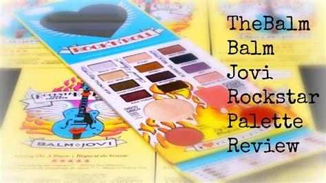 Thebalm Jovi Palette thebalm balm jovi rockstar palette review