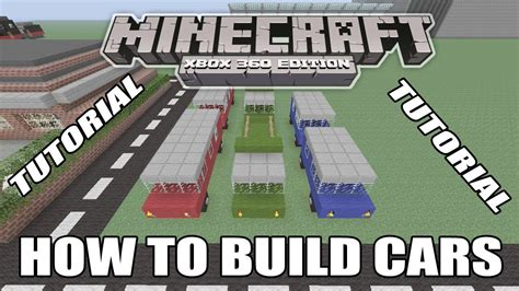 minecraft build tutorial how to minecraft xbox edition tutorial how to build cars