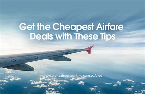 get the cheapest airfare deals with these alpha airport parking