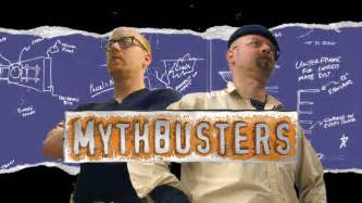 Mythbusters pics photos mythbusters