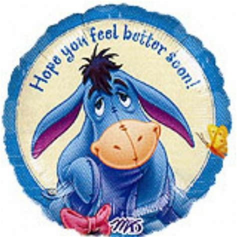 feel better eeyore feel better quotes quotesgram