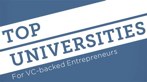 Best Mba For Vc by Top Universities Producing Vc Backed Entrepreneurs