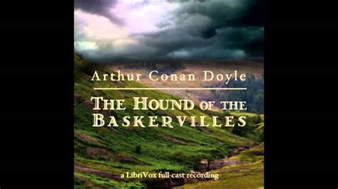 the hound of the baskervilles book report the hound of the baskervilles dramatic reading part 1