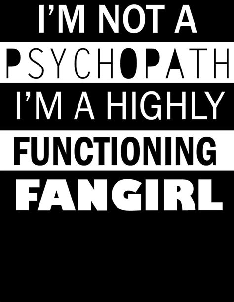 """I'm a Highly Functioning Fangirl"" Posters by geekygirl37"