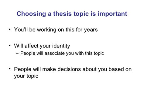 dissertation subject choosing a thesis topic is