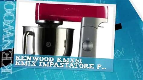 macchina da cucina kenwood robot da cucina kenwood prezzi it