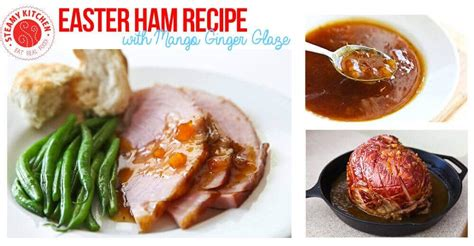easter ham recipe with mango ginger glaze 6 ingredients