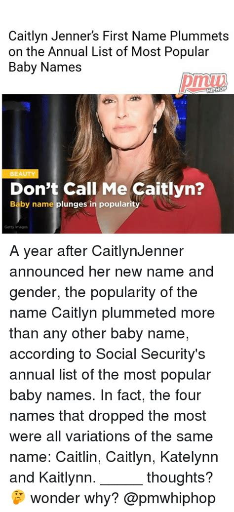 Baby Name Meme - caitlyn jenner s first name plummets on the annual list of