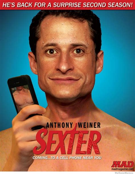 Anthony Meme - anthony weiner is sexter weknowmemes
