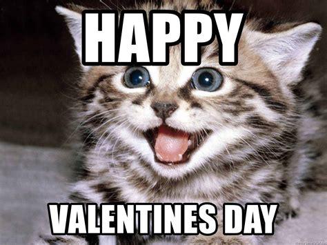 Happy Valentines Day Funny Meme - happy valentines day happy kitten meme generator