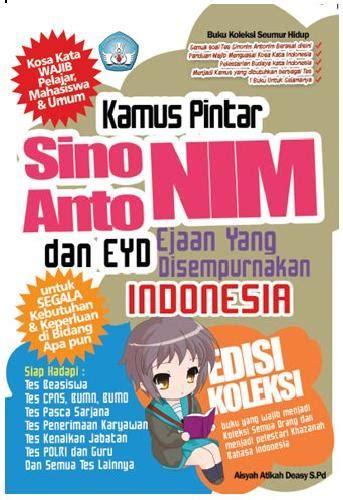 Kamus Bahasa Indonesia Dilengkapi Eyd Dan Pantun bukukita kamus pintar sinonim antonim dan eyd ejaan yang disempurnakan indonesia