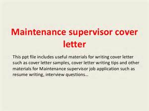 Building Supervisor Cover Letter by Maintenance Supervisor Cover Letter