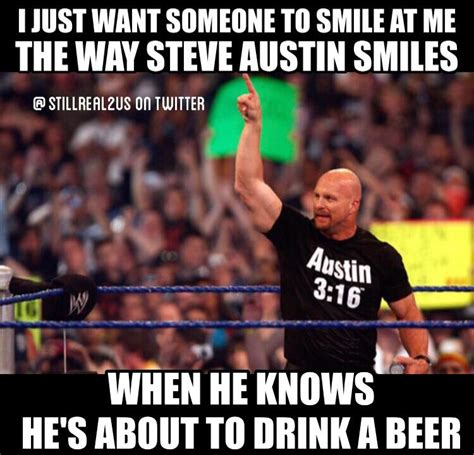 Stone Cold Meme - 10 funny stone cold steve austin memes cause stone cold