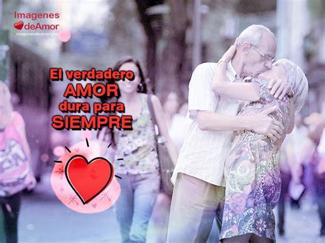 imagenes amor viejitos im 225 genes de amor de contigo hasta viejitos