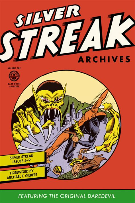 silver light silver volume 1 books silver streak archives featuring the original daredevil