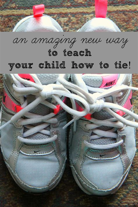 how to teach to tie shoes helping grow up a new way to teach your child to tie