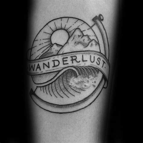 wanderlust tattoo ideas 70 wanderlust designs for travel inspired ink