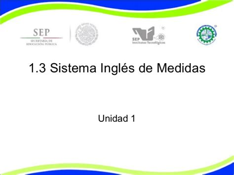 sesion 3 sistema internacional de unidades 1 3 sistema ingl 233 s
