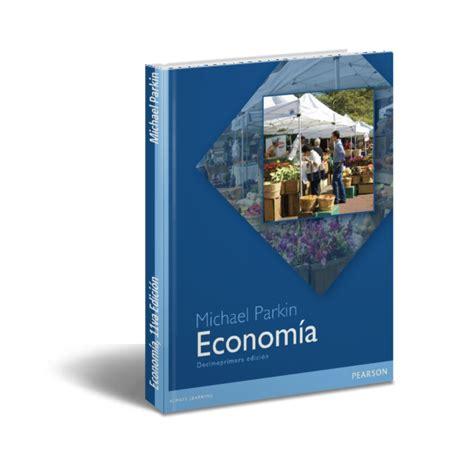 libros de michael parkin descargar gratis libros en pdf econom 237 a 11va edici 243 n michael parkin pdf descargar gratis