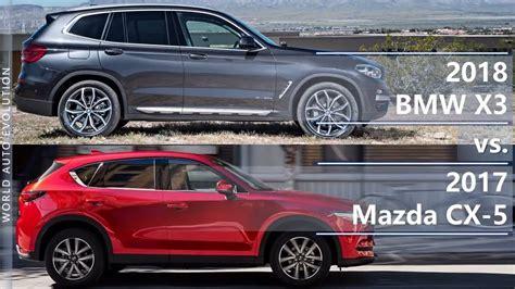 mazda x3 2018 bmw x3 vs 2017 mazda cx 5 technical comparison