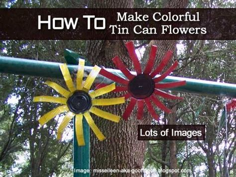 Home Decoration Diy Ideas How To Make Colorful Tin Can Flowers Tutorial