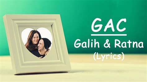 download mp3 gac galih dan ratna gac galih dan ratna lirik youtube