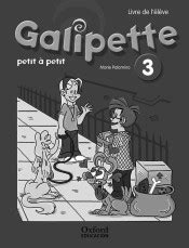 GALIPETTE PETIT A PETIT 3. CAHIER D'EXERCISES. OXFORD