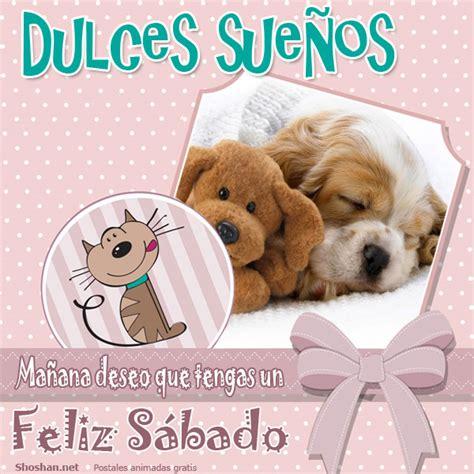 Imagenes Feliz Sabado Mama | bonitos perritos con frases de buenas noches en im 225 genes