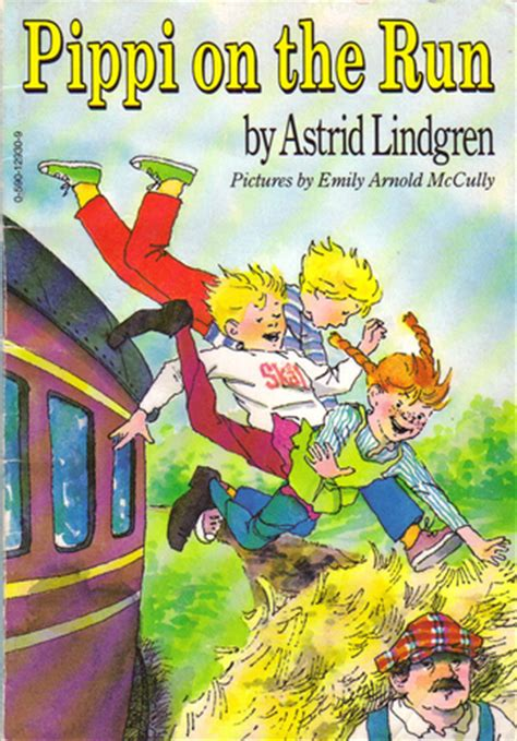 on the run books pippi on the run by astrid lindgren reviews discussion