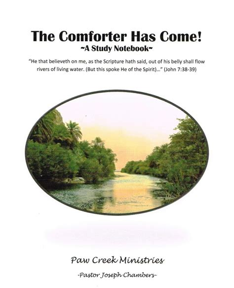 the comforter org notebook the comforter has come paw creek ministries