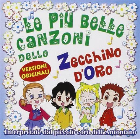 canzoni dello zecchino d oro con testo musica e canzoni per bambini ascolta i brani pi 249