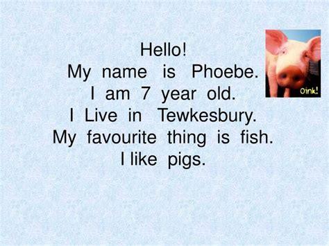Hello My Name Is And I Live At by Ppt Hi I Am Mrs Flannigan Of Class 3