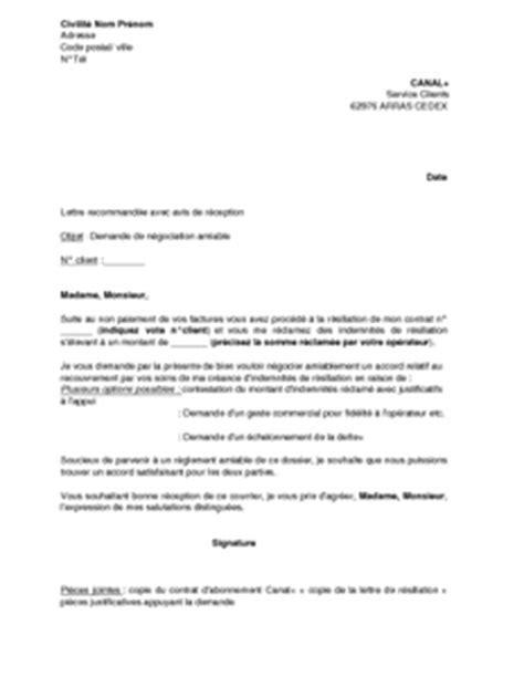 Resiliation Lettre Canal Plus exemple gratuit de lettre n 233 gociation amiable indemnit 233 r 233 siliation service recouvrement suite 224