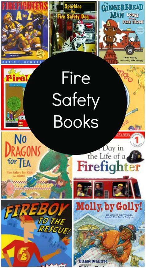 safety in being an books books about firefighters and safety fantastic
